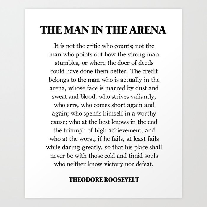 the-man-inthe-arena-theodore-roosevelt-daring-greatly-prints.jpg